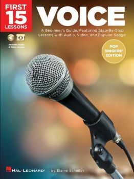 Hal leonard First 15 lessons Voice (Pop Singers' Edition)