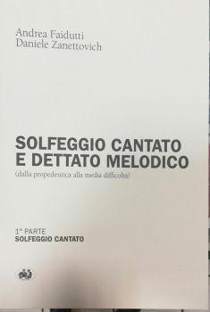 Andrea Faidutti  - Daniele Zanettovich  - Solfeggio cantato e dettato melodico