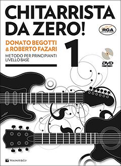 Chitarrista da Zero Donato Begotti & Roberto Fazari