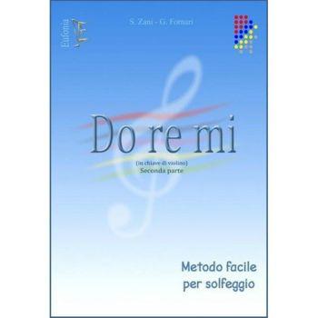 Zani Fornari Do Re Mi N. 2 - Chiave di violino - Metodo Facile Per Solfeggio