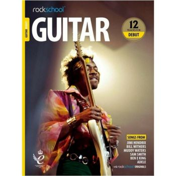 Rockschool Guitar Debut (2018) - 12 TRACKS + audio online - Chitarra