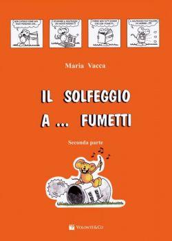 Vacca Il Solfeggio a... Fumetti - Vol. 2