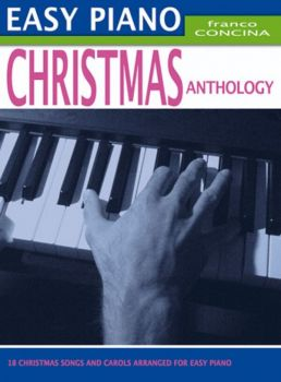 Easy Piano - Christmas Anthology Franco Concina