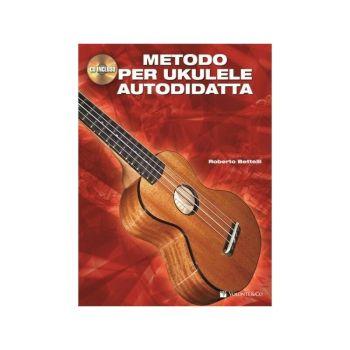 METODO PER UKULELE AUTODIDATTA + CD - ROBERTO BETTELLI